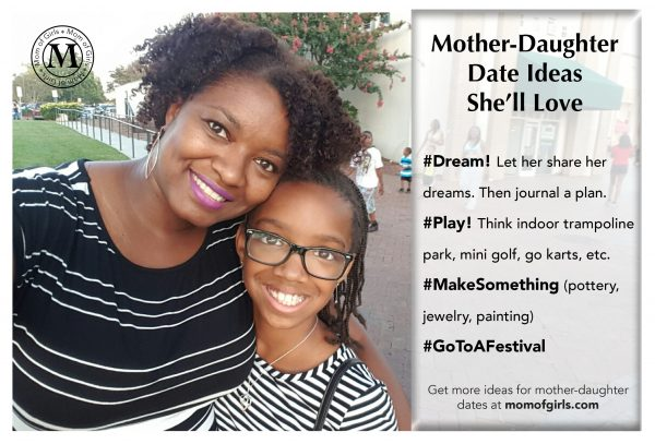mother daughter date ideas she will love