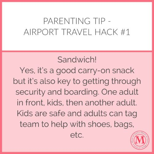 Travel tips for flying with kids - be safe and get through security