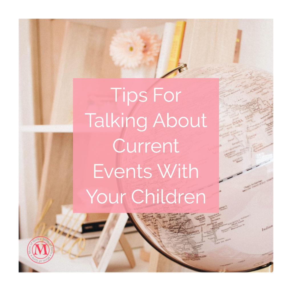 tips for talking current events news with kids